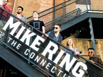Mike Ring and the Connection