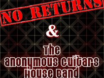 No Returns (and the Anonymous Guitars House Band)
