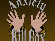 Anxiety Kill Box