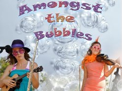 Image for Amongst the Bubbles