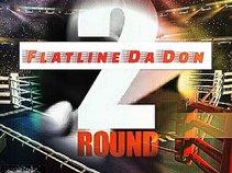 FLATLINE DA DON