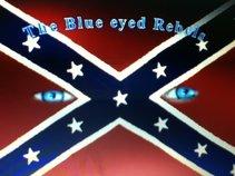 Blue eyed Rebels