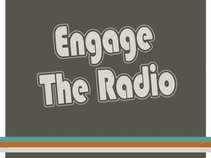 Engage The Radio