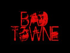 Image for BAD TOWNE