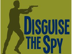 Image for Disguise The Spy