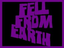 Fell From Earth