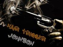 Hair Trigger Johnson