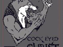 Cock Eyed Christ