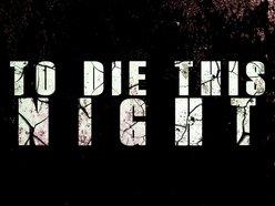 To Die This Night