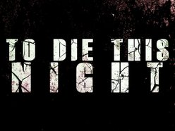 Image for To Die This Night