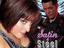 Satin & Steel