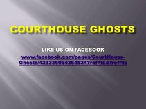 CourtHouse Ghosts