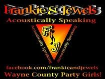 Frankie & Jewels Acoustically Speaking