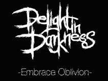 Delight in Darkness