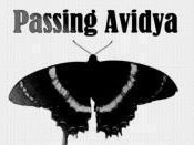 Passing Avidya