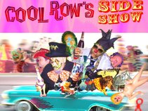Cool Row's Side Show