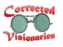 Corrected Visionaries
