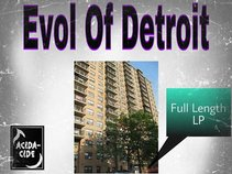 E.O.D. Evol of Detroit