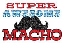 Super Awesome Macho