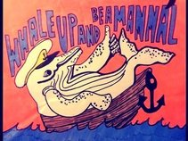 Whale Up And Be A Mammal! (WUABAM!)
