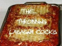 The Throbbing Lasagna Cocks