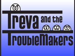 Image for Treva And The TroubleMakers