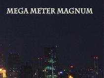 Mega Meter Magnum