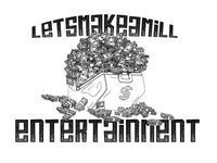 Letz Make A Mill Ent (EarKandyProductions!)