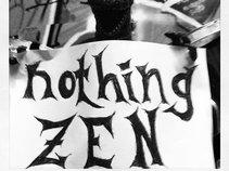 Nothing Zen