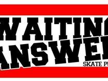 Waiting Answer