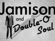 Jamison and Double O Soul