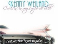 Kenny Weiland - Cruisin In My Coupe deVille