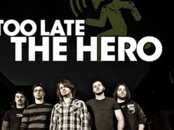 Image for Too Late The Hero