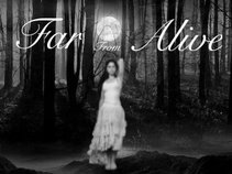 Far From Alive