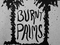 Burnt Palms