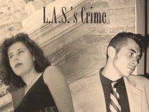 L.A.S.'s Crime