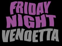 Friday Night Vendetta