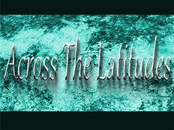 Image for Across The Latitudes