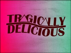 Image for Tragically Delicious