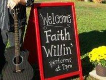 Faith Willin'