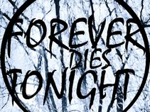 Forever Dies Tonight