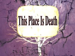 Image for This Place Is Death