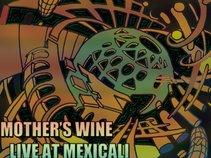 Mother's Wine