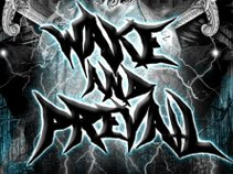 Wake and Prevail