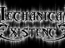 Mechanical Existence