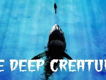 The Deep Creatures