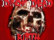 Drop Dead Birth