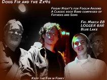 Doug fir and the 2x4s