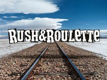 Rush and Roulette