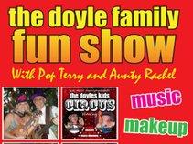 The Doyle Family Fun Show